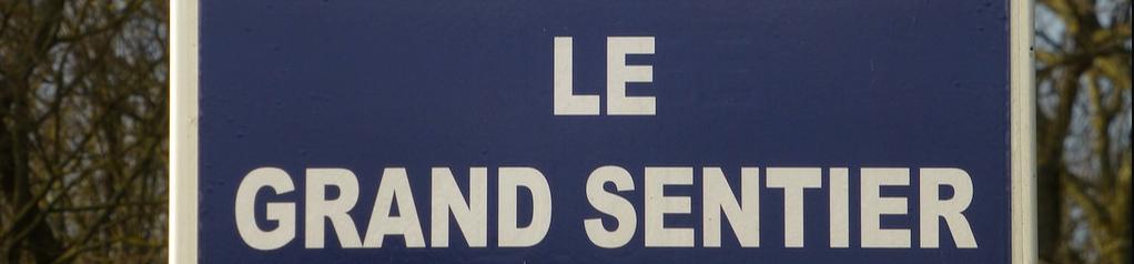 Le Grand Sentier